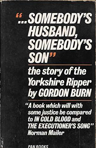 9780330287661: Somebody's Husband, Somebody's Son: Story of Peter Sutcliffe