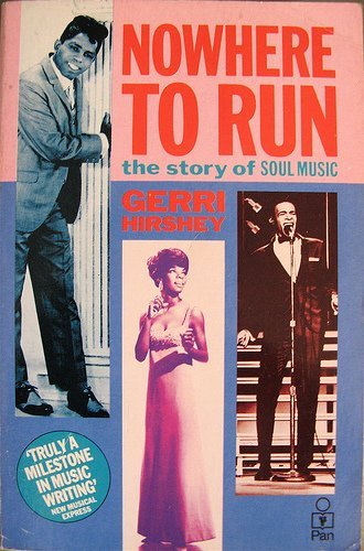 9780330287685: Nowhere to Run: Story of Soul Music