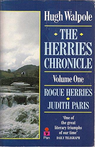 The Herries Chronicle Volume 1: Rogue Herries/Judith: Walpole, Hugh