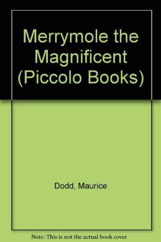 Merrymole the Magnificent (Piccolo Books): Dodd, Maurice