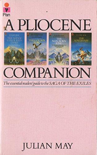 9780330289863: The Pliocene Companion