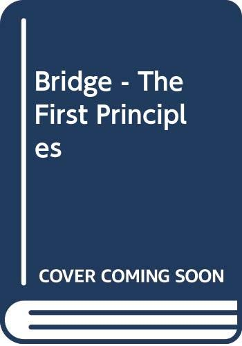 Bridge - The First Principles: Flint, Jeremy, North,