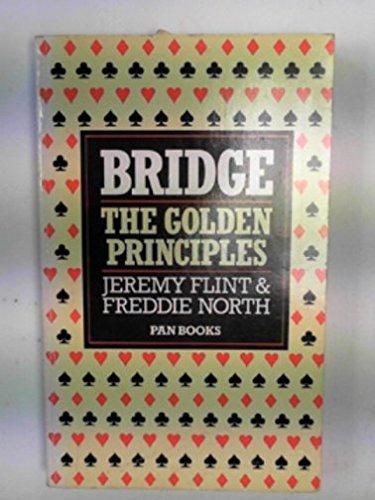 Bridge - The Golden Principles: Flint, Jeremy, North,