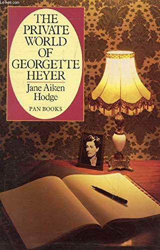9780330290838: The Private World of Georgette Heyer