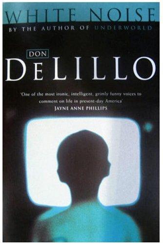 White Noise (Picador Books): DeLillo, Don