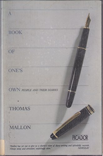 9780330291323: A Book of One's Own: People and Their Diaries (Picador Books)
