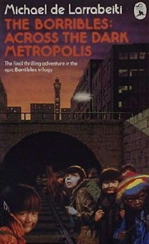 9780330291491: The Borribles: Across the Dark Metropolis