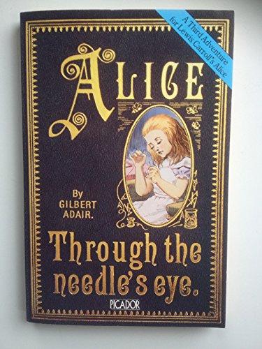 Alice Through the Needle's Eye: Gilbert Adair