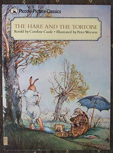 9780330291798: The Hare and the Tortoise (Piccolo Books)