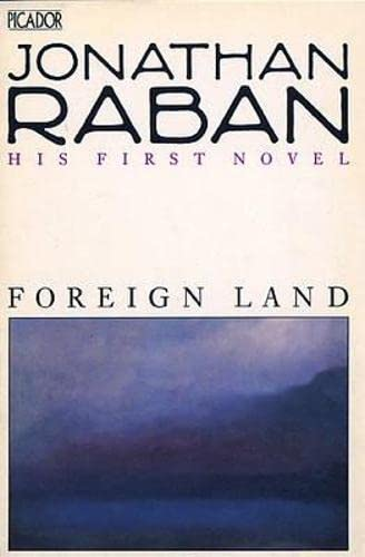9780330292306: Foreign Land: A Novel (Picador Books)