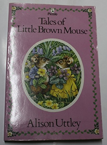 9780330292436: Tales of Little Brown Mouse