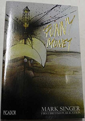 9780330292825: Funny Money (Picador Books) by Singer, Mark