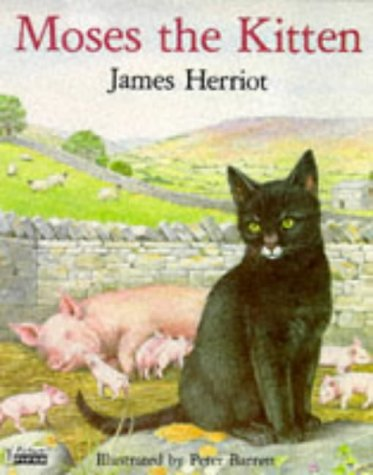Moses the Kitten (Piccolo Books) (0330293176) by James Herriot