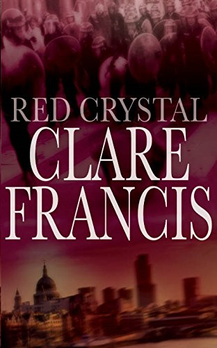 Red Crystal: Clare Francis