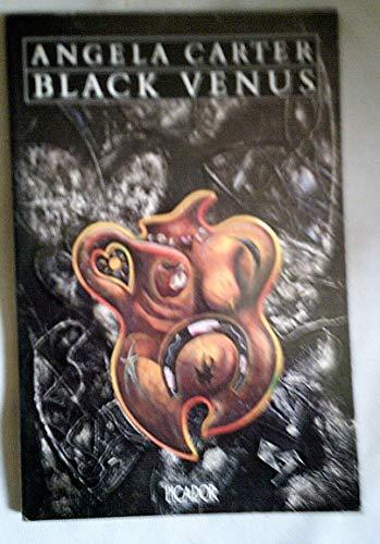 9780330293952: Black Venus (Picador Books)