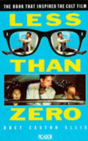 Less Than Zero. (Picador Books): Ellis, Bret Easton,