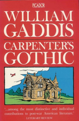 9780330295512: Carpenter's Gothic (Picador Books)