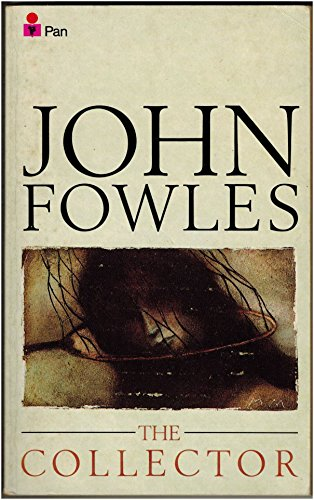 The Collector: John Fowles