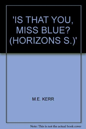 9780330295833: 'IS THAT YOU, MISS BLUE? (HORIZONS S.)'