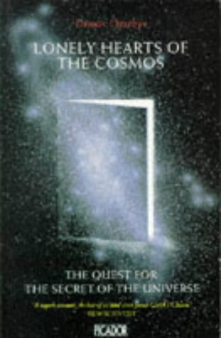 9780330295857: Lonely Hearts of the Cosmos: Quest for the Secret of the Universe