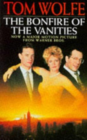 9780330296335: The Bonfire of the Vanities (Birthday Edition)