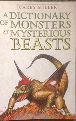 9780330296700: A Dictionary Of Monsters And Mysterious Beasts (Piccolo Books)