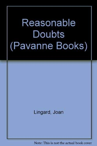 Reasonable Doubts (Pavanne Books): Lingard, Joan