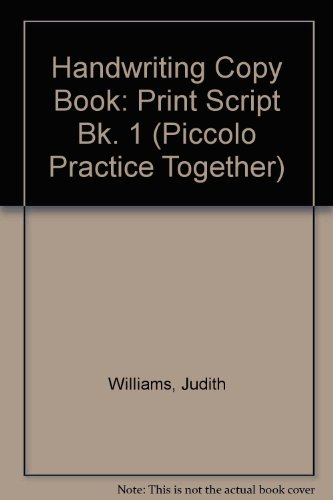 9780330297622: Handwriting Copy Book: Print Script Bk. 1 (Piccolo Practice Together)