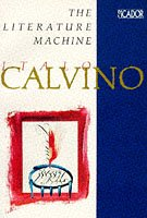 9780330298742: The Literature Machine: Essays (Picador Books)