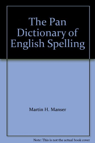 9780330298766: The Pan Dictionary of English Spelling