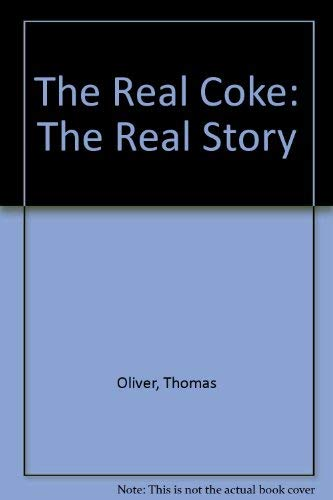 9780330299244: THE REAL COKE: THE REAL STORY