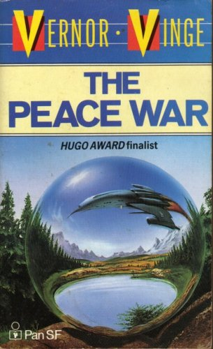 The peace war: Vinge, Vernor