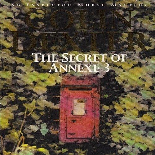 9780330299763: The Secret of Annexe 3 (Inspector Morse Mysteries)