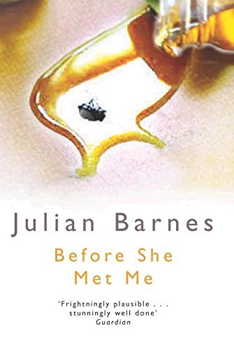 Before She Met Me.: Barnes, Julian