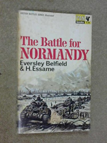 9780330300346: Battle for Normandy Belfield