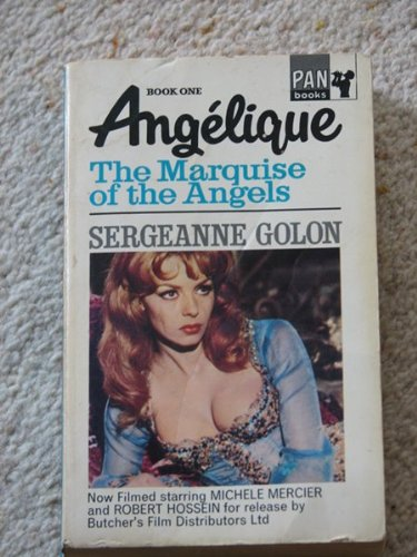 9780330300513: Angelique: The Marquise of the Angels Bk. 1