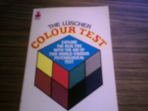 The Luscher Colour Test (B Format): Luscher, Max