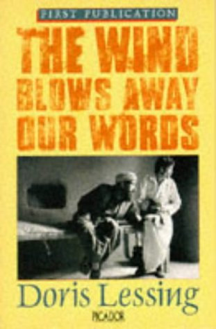 9780330300766: THE WIND BLOWS AWAY OUR WORDS