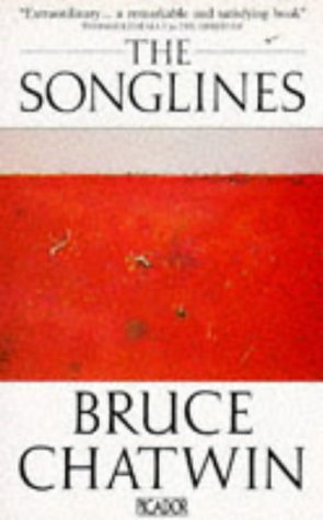 The Songlines (Picador Books): Chatwin, Bruce