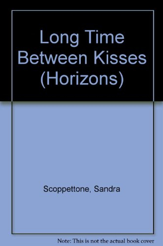 9780330300902: Long Time Between Kisses (Horizons)