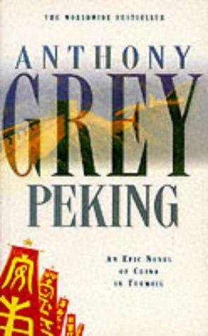 9780330301343: Peking: A Novel of China's Revolution 1921-1978