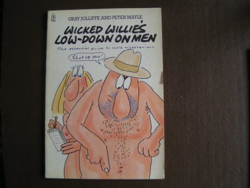 9780330301374: Wicked Willie's Low-down on Men