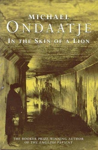 in the skin of a lion thesis Thesis statement exploring the themes in michael ondaatje's in the skin of a lion pages 2 words 1,237 view full essay more essays like this: in the skin.