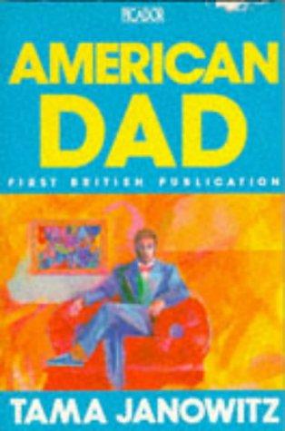 9780330302678: American Dad (Picador Books)