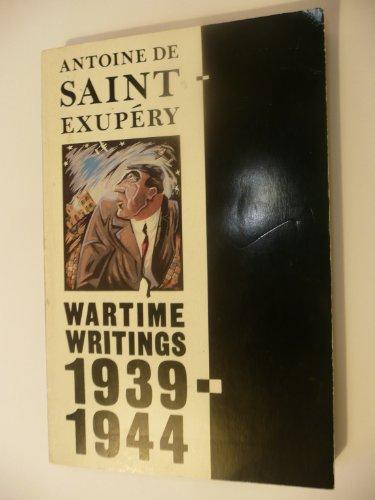9780330302845: Wartime Writings, 1939-44 (Picador Books)