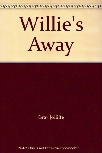 Willie's Away (0330302914) by Peter Mayle; Gray Jolliffe; Gray Joliffe
