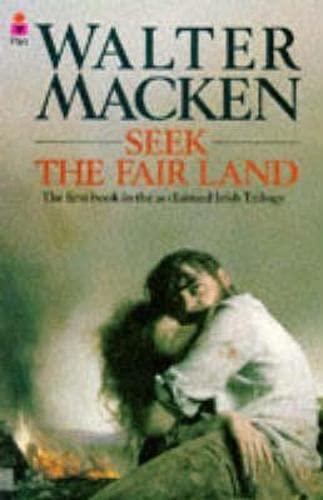 Seek the Fair Land: Macken, Walter