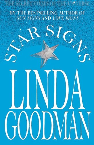Star Signs: The Secret Codes of the Universe (0330303449) by Goodman, Linda