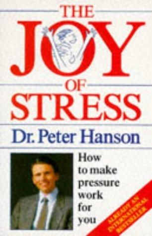 9780330303699: The Joy Of Stress