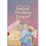 9780330303774: Also Known as Sadzia the Belly Dancer (Horizons)